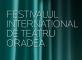 festivalul international de teatru oradea