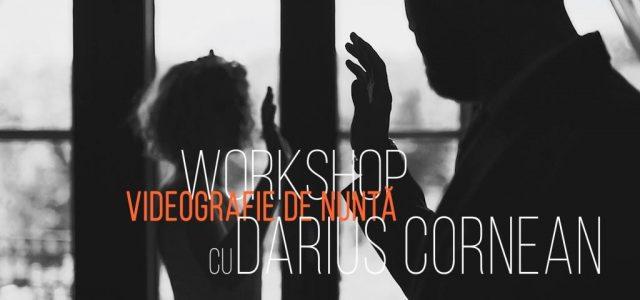 darius cornean, workshop, videografie, oradea, iulie 2020